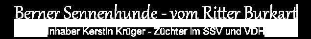 Berner Sennenhunde – vom Ritter Burkart